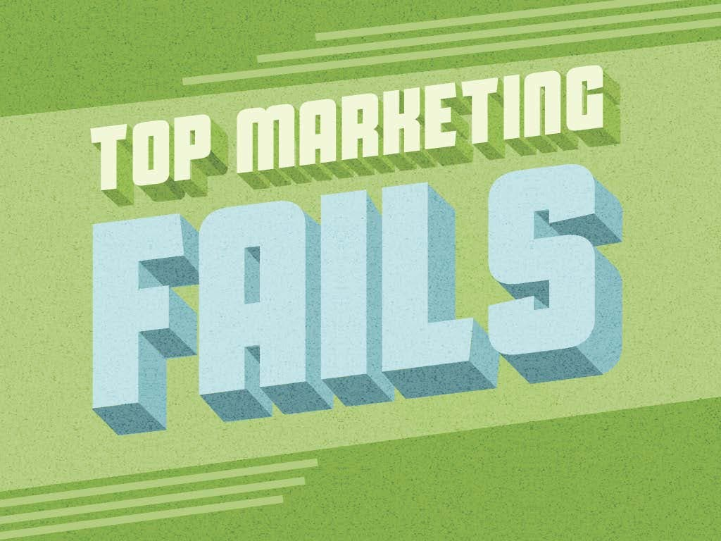 Top Marketing Fails