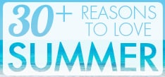 30ReasonstoLoveSummer_2014_Slot