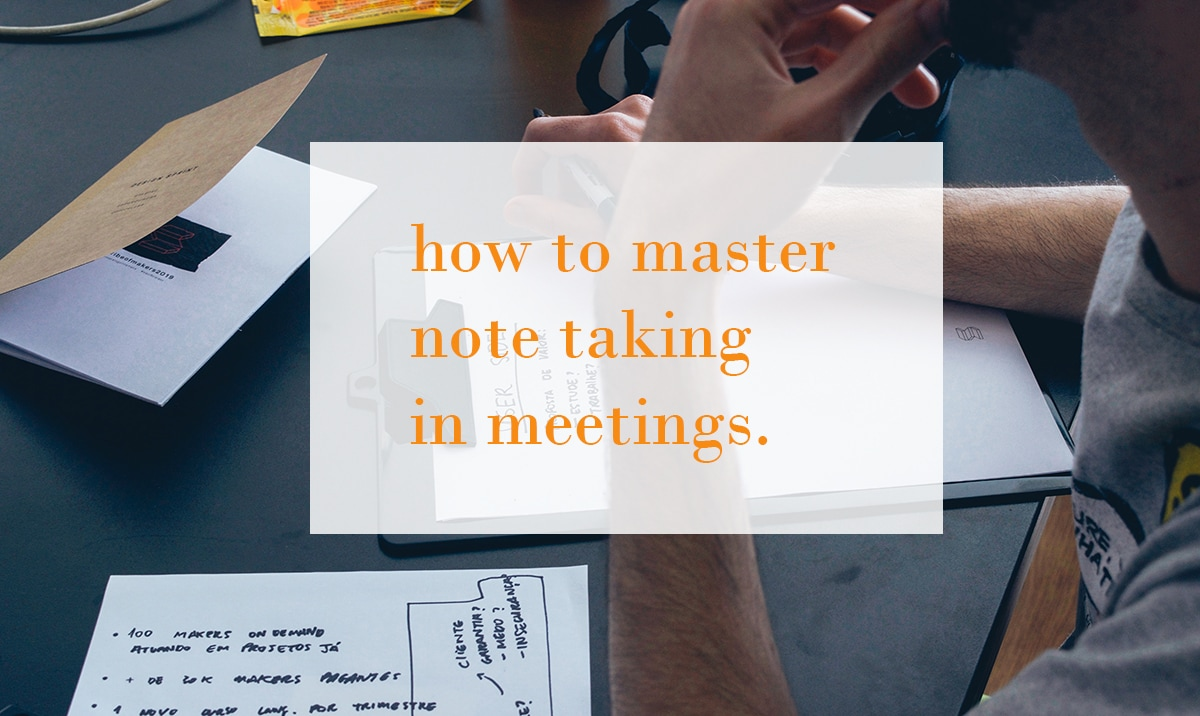 How To Take Good Meeting Notes Amp The Best Pens For Note